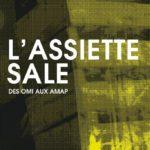 L'assiette Sale (c)