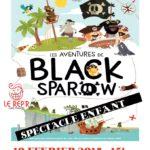 Spect. Enfant - Les aventures de Black Sparow (c) LE REP'R