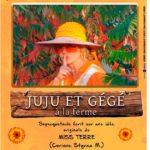 Juju et Gégé à la Ferme (c) Compagnie de théâtre de la Déc'Ouverte