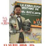 La fabuleuse histoire de Mr Batichon (c) LE REP'R