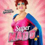 Noëlle Perna, Super Mado (c)