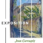 Jean Carcassès expose (c)