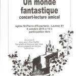 Un Monde Fantastique - Concert-lecture amical (c) Amis de Saint-Pierre d'Expertens
