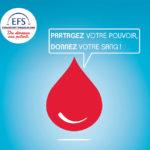 Partagez votre pouvoir donnez votre sang / © EFS
