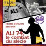 Ali 74, le combat du siècle (c) Eclats