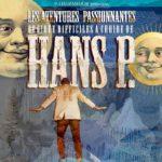 Les Aventures passionnantes de Hans P (c) Ville de Castres, CASTRES (81100)