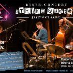 Dîner-concert de Jazz « Strike Quartet