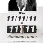 Le 11/11/11 à 11h11 étonnant, non ? (c) l'Association Culturelle d'Arthès