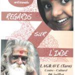 Exposition Regards sur l'Inde (c) Société Archéologique de Lagrave