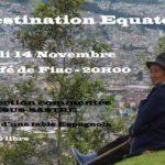 Carnet de voyage : Découverte de l'Equateur (c) Le PIAF