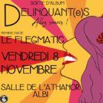 Délinquante (release party) + le Flegmatic (c) Pollux Association