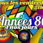 Soirée années 80 (c) CLUB 80 rd 612 plaine du bois long 81120 Lomb